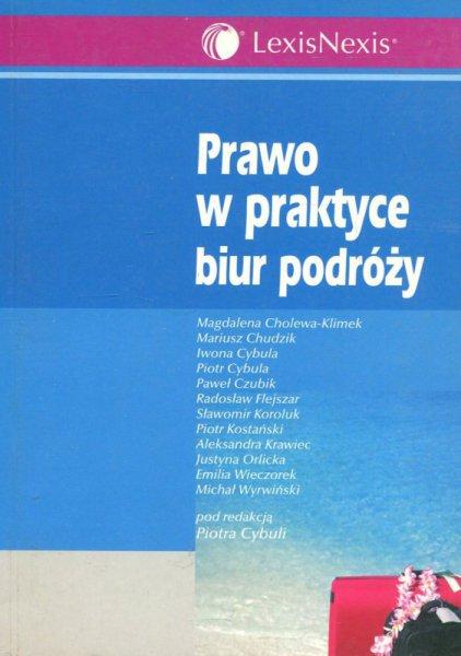 P. Cybula (red.), Prawo w praktyce biur podróży
