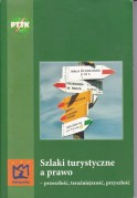 P. Cybula (red.), Szlaki turystyczne a prawo - przeszłość, teraźniejszość, przyszłość